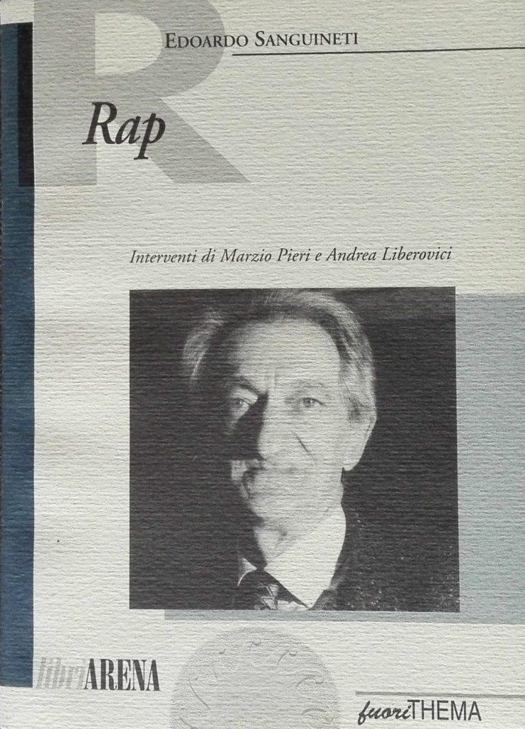 RAP E. Sanguineti e A. Liberovici, Ed. FuoriThema, 1996